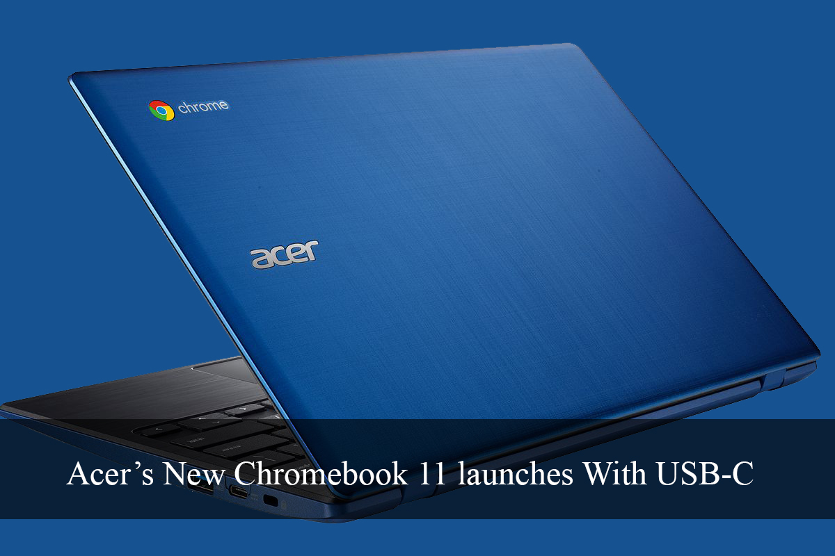 New Chromebook 11